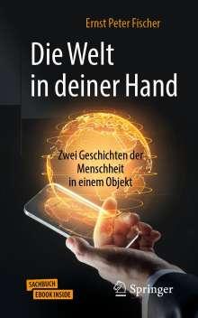 Ernst Peter Fischer: Die Welt in deiner Hand, 1 Buch und 1 eBook