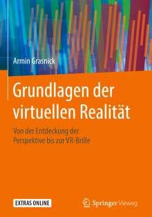 Armin Grasnick: Grundlagen der virtuellen Realität, Buch