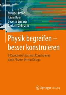 Michael Brand: Physik begreifen - besser konstruieren, Buch