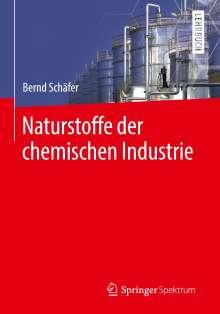 Bernd Schäfer: Naturstoffe der chemischen Industrie, Buch
