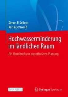 Simon P. Seibert: Hochwasserminderung im ländlichen Raum, Buch
