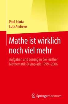 Lutz Andrews: Mathe ist wirklich noch viel mehr, Buch