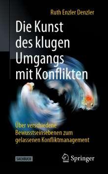 Ruth Enzler Denzler: Die Kunst des klugen Umgangs mit Konflikten, Buch