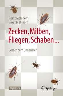 Heinz Mehlhorn: Zecken, Milben, Fliegen, Schaben ..., Buch