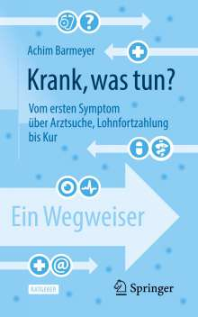 Achim Barmeyer: Krank, was tun?, Buch