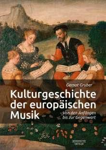 Gernot Gruber: Kulturgeschichte der europäischen Musik, Buch