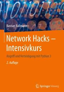 Bastian Ballmann: Network Hacks - Intensivkurs, Buch