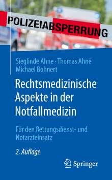 Sieglinde Ahne: Rechtsmedizinische Aspekte in der Notfallmedizin, Buch
