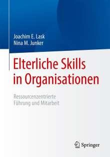 Joachim E. Lask: Elterliche Skills in Organisationen, Buch