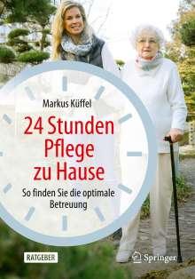 Markus Küffel: 24 Stunden Pflege zu Hause, Buch