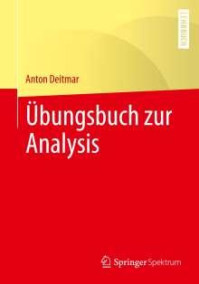 Anton Deitmar: Übungsbuch zur Analysis, Buch