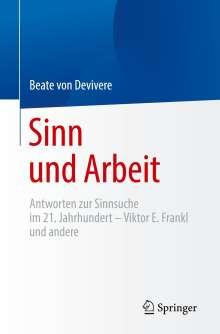 Beate von Devivere: Sinn und Arbeit, Buch