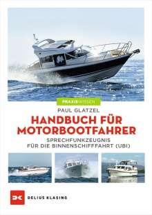 Paul Glatzel: Handbuch für Motorbootfahrer, Buch