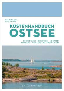 Foundation Royal Cruising Club Pilotage RCC: Küstenhandbuch Ostsee, Buch