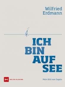 Wilfried Erdmann: Ich bin auf See, Buch