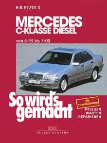Rüdiger Etzold: Mercedes C-Klasse Diesel W 202 von 6/93 bis 5/00, Buch