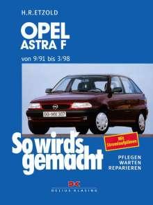 Rüdiger Etzold: Opel Astra F 9/91 bis 3/98, Buch