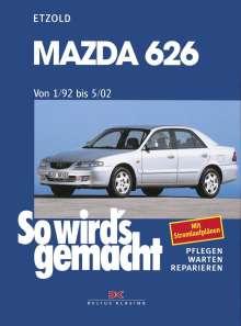 Rüdiger Etzold: Mazda 626 von 1/92 bis 5/02, Buch
