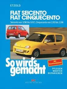 Rüdiger Etzold: Fiat Seicento von 3/98 bis 9/07, Fiat Cinquecento von 2/93 bis 9/07, Buch