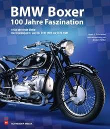 Hans-Jürgen Schneider: BMW Boxer - 100 Jahre Faszination, Buch