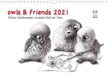 Stefan Kahlhammer: owls & friends 2021 (Wandkalender 2021 DIN A4 quer), Kalender