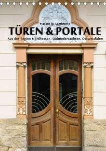 Markus W. Lambrecht: Türen & Portale aus der Region Nordhessen, Südniedersachsen, Ostwestfalen (Tischkalender 2021 DIN A5 hoch), Diverse