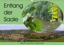 K. A. Flori0: Entlang der Saale - Zwischen Bad Kösen und Bad Sulza (Wandkalender 2021 DIN A2 quer), Kalender
