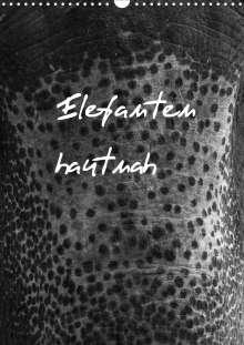 Antje Hopfmann: Elefanten hautnah (Wandkalender 2021 DIN A3 hoch), Kalender