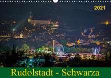 Michael Wenk Wenki: Rudolstadt - Schwarza (Wandkalender 2021 DIN A3 quer), Diverse