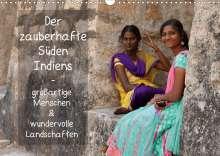 Thomas Münter: Der zauberhafte Süden Indiens (Wandkalender 2021 DIN A3 quer), Kalender
