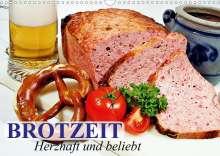 Elisabeth Stanzer: Brotzeit. Herzhaft und beliebt (Wandkalender 2021 DIN A3 quer), Kalender
