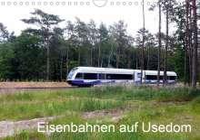 Wolfgang Gerstner: Eisenbahnen auf Usedom (Wandkalender 2021 DIN A4 quer), Kalender