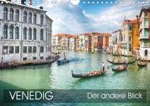 Thomas Münter: Venedig - Der andere Blick (Wandkalender 2021 DIN A4 quer), Kalender