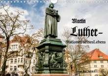 Frank Baumert: Martin Luther - Stationen seines Lebens (Wandkalender 2021 DIN A4 quer), Kalender