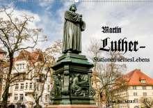 Frank Baumert: Martin Luther - Stationen seines Lebens (Wandkalender 2021 DIN A2 quer), Kalender