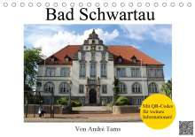 André Tams: Bad Schwartau (Tischkalender 2021 DIN A5 quer), Kalender