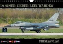Thomas Weber: Donner ueber Leeuwarden (Wandkalender 2021 DIN A4 quer), Kalender