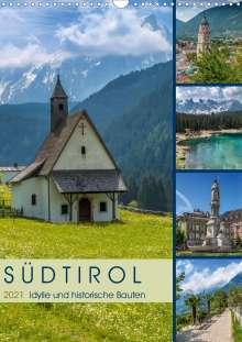 Melanie Viola: SÜDTIROL Idylle und historische Bauten (Wandkalender 2021 DIN A3 hoch), Kalender