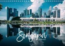 Stefan Becker: Singapur entdecken (Wandkalender 2021 DIN A4 quer), Kalender
