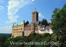 Wolfgang Gerstner: Welterbestätten in Europa (Wandkalender 2021 DIN A2 quer), Kalender