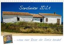 Silke Liedtke Reisefotografie: Sardinien  ... wenn eine Reise die Seele berührt (Wandkalender 2021 DIN A4 quer), Kalender
