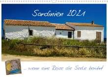 Silke Liedtke Reisefotografie: Sardinien  ... wenn eine Reise die Seele berührt (Wandkalender 2021 DIN A3 quer), Kalender