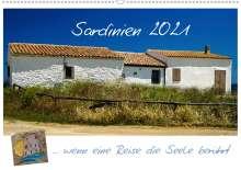 Silke Liedtke Reisefotografie: Sardinien  ... wenn eine Reise die Seele berührt (Wandkalender 2021 DIN A2 quer), Kalender