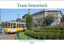 Wolfgang Gerstner: Tram historisch (Wandkalender 2021 DIN A2 quer), Kalender