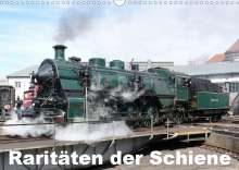 Wolfgang Gerstner: Raritäten der Schiene (Wandkalender 2021 DIN A3 quer), Kalender