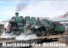 Wolfgang Gerstner: Raritäten der Schiene (Wandkalender 2021 DIN A2 quer), Kalender