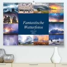Steffen Gierok: Fantastische Wetterfotos (Premium, hochwertiger DIN A2 Wandkalender 2021, Kunstdruck in Hochglanz), Kalender