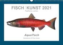 Paul Vecsei: Fisch als Kunst 2021: Pazifische Lachse (Wandkalender 2021 DIN A3 quer), Kalender