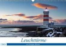 Tilo Grellmann: Leuchttürme - an Europas Küsten (Wandkalender 2021 DIN A3 quer), Kalender