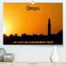 Brigitte Dürr: Oman (Premium, hochwertiger DIN A2 Wandkalender 2021, Kunstdruck in Hochglanz), Kalender